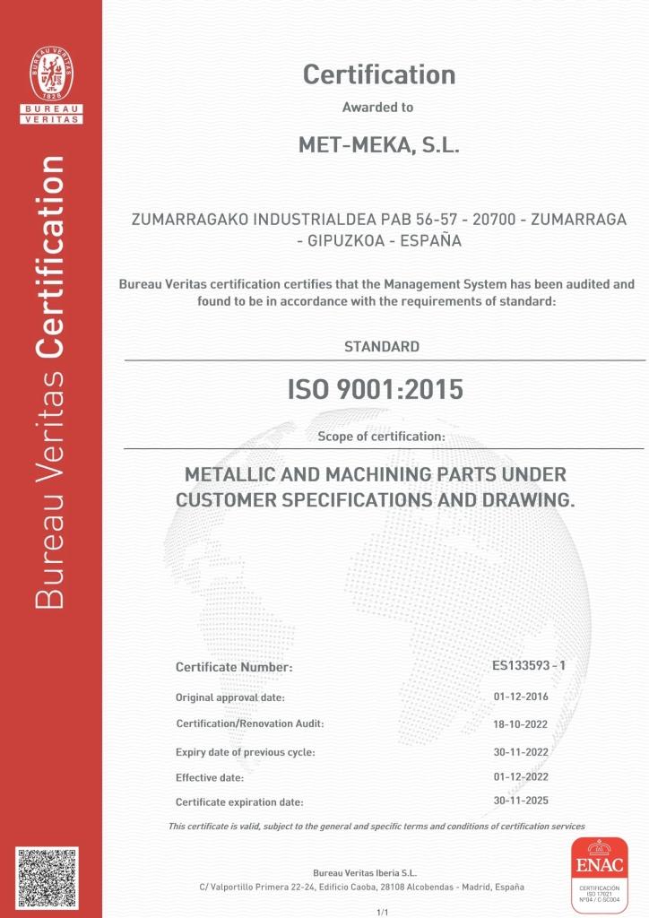 Met-meka cuenta con certificación de calidad según la norma ISO 9100:2008 , también cumple los requisitos de la norma estándar EN 9100:2009